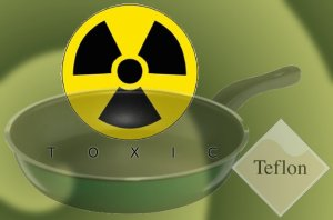 toxic teflon